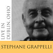 Live In Dublin, Ohio by Stephane Grappelli