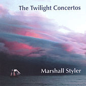 The Twilight Concertos by Marshall Styler