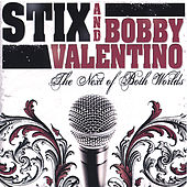 Next Of Both Worlds by Bobby V.