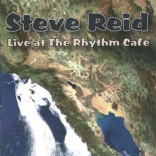 Steve Reid Live at the Rhythm Cafe by Steve Reid