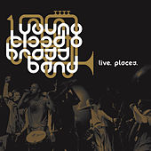 Live. Places. by Youngblood Brass Band