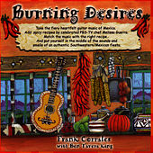 Burning Desires by Frank Corrales