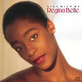 Stay With Me von Regina Belle