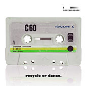 Recycle or Dance, Vol. 5 by Various Artists