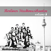 Berliner Stadtmusikanten 8 by Various Artists
