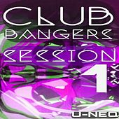 Club Bangers Session 1 by Various Artists