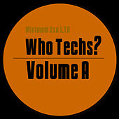 Who Techs? Vol. A by Various Artists