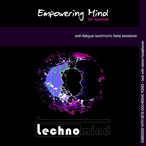 Empowering Mind: Anti-Fatigue Isochronic Beta Sessions by Techno Mind