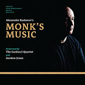 Alexander Raskatov's Monk's Music by Gordon Jones