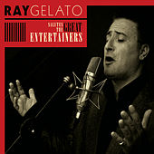 Salutes the Great Entertainers by Ray Gelato