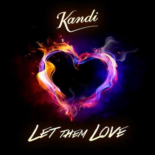 Let Them Love by Kandi