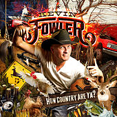 How Country Are Ya? by Kevin Fowler