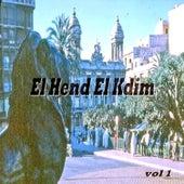 El Hend El Kdim Vol 1 by Various Artists