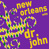 New Orleans with Dr. John - A Mardi Gras Celebration von Dr. John