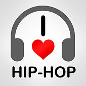 I Love Hip Hop by Various Artists