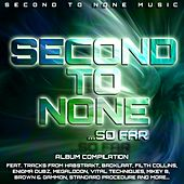 Second To None... So Far by Various Artists