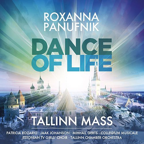 Panufnik : Dance of Life - Tallinn Mass by Roxanna Panufnik