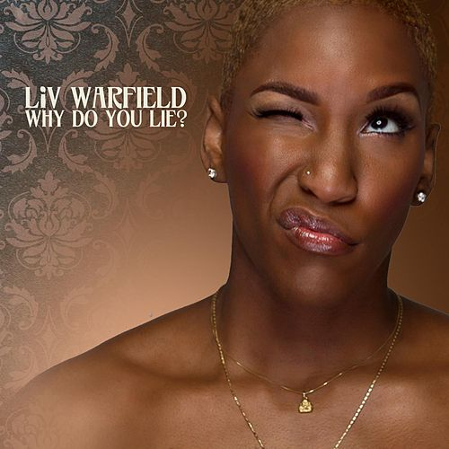 Why Do You Lie? by Liv Warfield