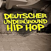 Deutscher Underground Hip Hop by Various Artists
