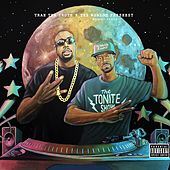 The Tonite Show with Trae Tha Truth by Trae