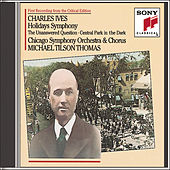 Ives: Holidays (Symphony); The Unaswered Question; Central Park in the Dark by Chicago Symphony Orchestra
