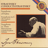 Stravinsky: Symphony in Three Movements & Symphony in C & Symphony of Psalms by Various Artists