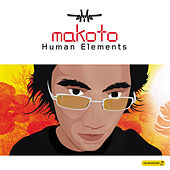 Human Elements by Makoto