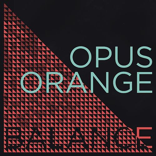Balance by Opus Orange