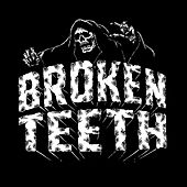 The Seeker / Ain't No Rest For The Wicked by Broken Teeth