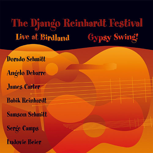 The Django Reinhardt Festival - Gypsy Swing! by Angelo Debarre