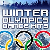 Winter Olympics Dance Hits by Various Artists