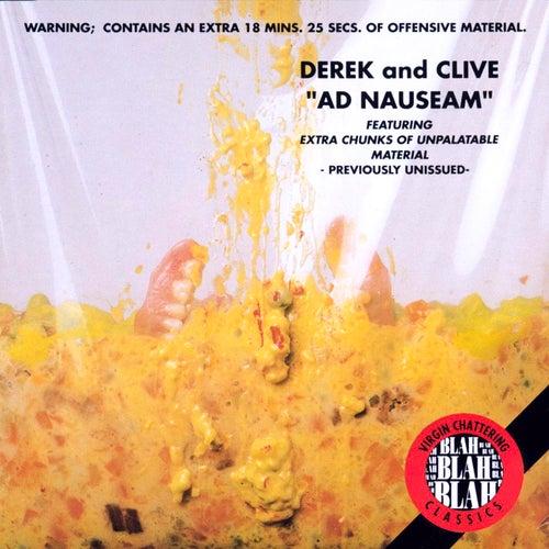 Ad Nauseam by Derek & Clive