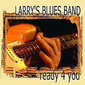 Ready4You by Larry's Blues Band