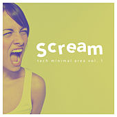 Scream Tech Minimal Area, Vol. 1 by Various Artists