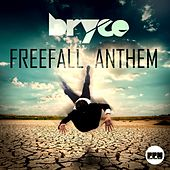 Freefall Anthem by Bryce