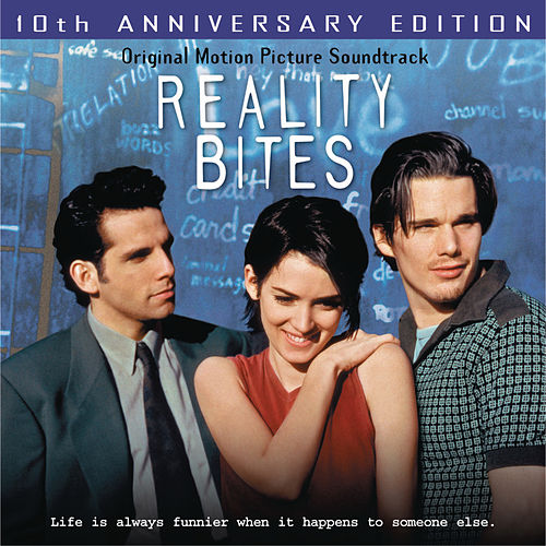 Reality Bites 10th Anniversary Edition by Various Artists