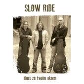 Blues Za Twoim Oknem by Slowride