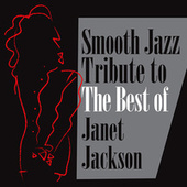 Smooth Jazz Tribute to the Best of Janet Jackson by Smooth Jazz Allstars