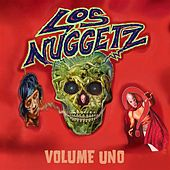 Los Nuggetz: Volume Uno by Various Artists