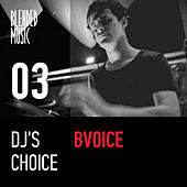 DJ's Choice: Bvoice by Various Artists