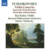 TCHAIKOVSKY: Violin Concerto / Souvenir d'un lieu cher by Ilya Kaler