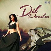 Dil Pareshan (Sad Collections) by Various Artists