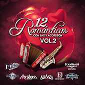 12 Romanticas Con Sax y Acordeon, Vol. 2 by Various Artists