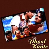 Ek Phool Teen Kaante (Original Motion Picture Soundtrack) by Various Artists