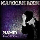 Marocan'Rock by Hamid Bouchnak