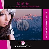 Alpine Grooves, Vol. 2 (Kristallhütte) by Various Artists