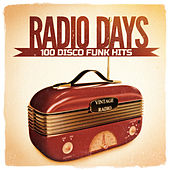 Radio Days, Vol. 1: 100 Disco Funk Hits from the 60's and 70's von Various Artists