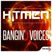 Bangin' by Hitmen