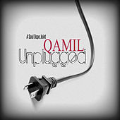 Qamil Unplugged by Qamil