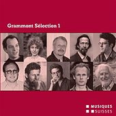 Grammont Sélection 1: Portrait - Uraufführungen aus dem Jahr 2007 by Various Artists